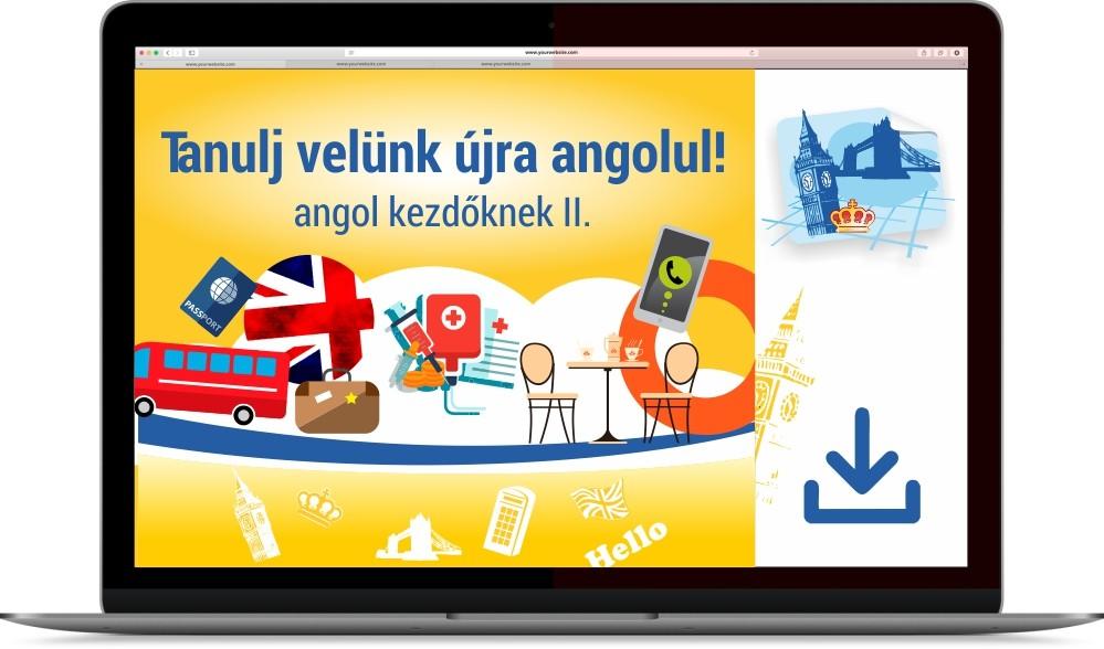 Tanulj velünk újra angolul! - Angol kezdőknek II.