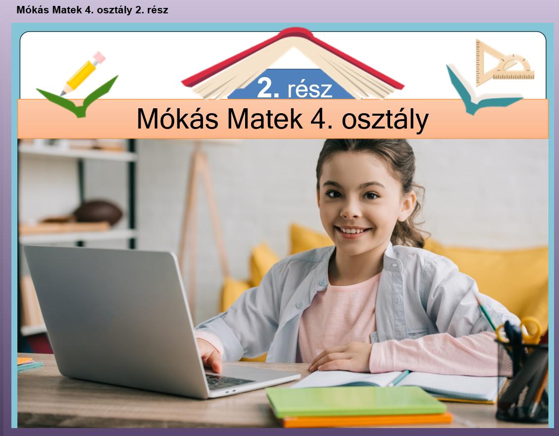 Mókás Matek 4. osztály 2. rész